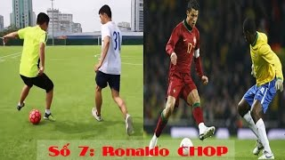 Đỗ Kim Phúc | Dạy Bóng Đá Nghệ Thuật Số 7: RONALDO CHOP | Cr7 Skills.