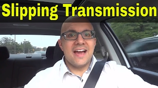 Slipping Transmission Symptoms-How To Tell If An Automatic Transmission Is Slipping