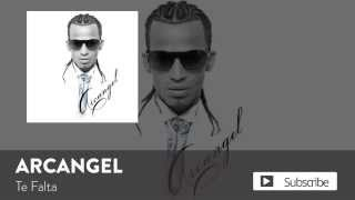 Arcangel - Te Falta [Official Audio]