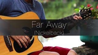 (Nickelback) Far Away - Rodrigo Yukio (Fingerstyle Guitar Cover)(With Tabs)