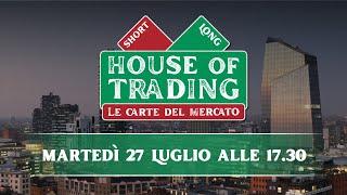 House of Trading: Puviani vs D'Ambra ultima sfida prima estate