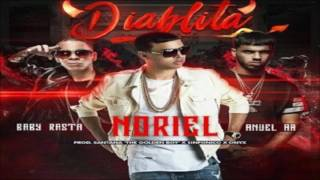 Diablita - Noriel Ft. Anuel AA & Baby Rasta (Original) (Con Letra) ★REGGAETON 2016★ / LIKE VIDEO