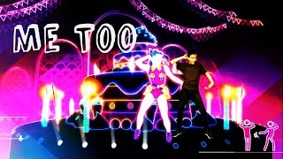 Me Too- Just Dance Unlimited - Jose Angel