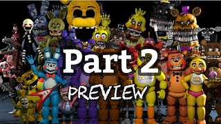 All FNAF Characters Sings The FNAF Song Part 2 [PREVIEW]