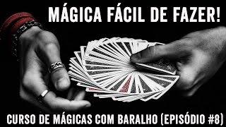 MÁGICA FÁCIL DE FAZER (Curso de Mágicas com Baralho #8)