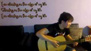 (Tonight Alive) The Edge - Fingerstyle Guitar Cover + lyrics (From The Amazing Spider-Man 2)