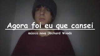 Agora foi eu que cansei - Música Autoral (J Drek |Richard Woods)