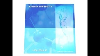 Anima Infinity - Molecule (inspired by Jean-Michel Jarre)
