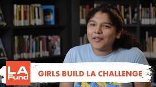 Girls Build LA Challenge | Girls Build LA | The LA Fund