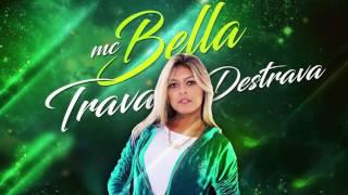 Mc Bella - Trava e destrava (( Fioti - NVI ))