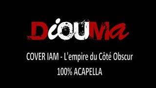 IAM - L'empire Du Côté Obscur (Cover) - Diouma
