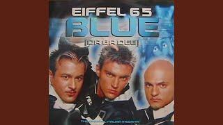 Blue (Da Ba Dee) (Video Edit)