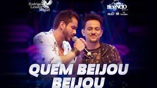 """Rodrigo Lessa & Miguel - QUEM BEIJOU, BEIJOU - DVD """"Festival Blog"""