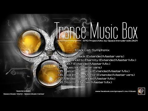 ✯ Symphonix - Trance Music Box (EPS Project Mix. by: Space Intruder) edit.2k21