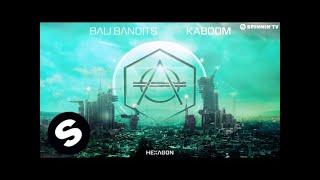 Bali Bandits - KABOOM