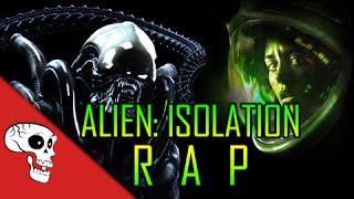 ALIEN ISOLATION RAP by Rockit Gaming Feat. JT Machinima