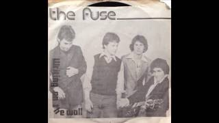 THE FUSE - Writing On The Wall (1979)