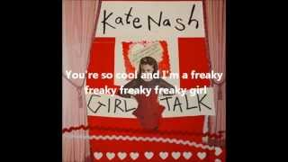 You're so cool, I'm so freaky by Kate Nash lyrics