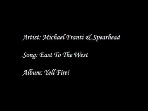 michael-franti-spearhead-east-to-the-west-117equinox