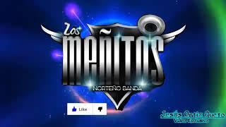 """Los Méñitos Norteño Banda --- 🎤 🎵 """"Ya No me Duele Más""""  2017-2018"""