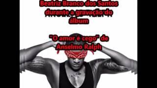 Anselmo Ralph - Amor é Cego | Gravações