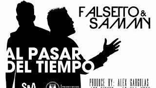 Falsetto y Sammy   Al pasar del tiempo