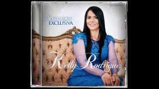 Kelly Rodrigues - Flash Back-CD ''Adoração Exclusiva'' Lançamento 2016