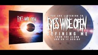 Eyes Wide Open - Defining Me (Official Audio)