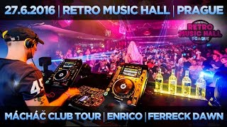 Retro Music Hall Prague FMCT 2016 - Ferreck Dawn, Enrico atd.