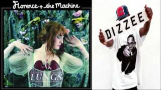 You Got The Dirty Love - Florence And The Machine & Dizzee Rascal