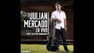 Fuiste Mia-Julian Mercado (2016)