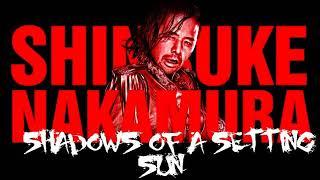 Shinsuke Nakamura - NEW 2nd Theme Shadows of a Setting Sun