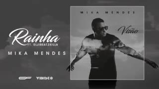 Mika Mendes - Rainha Ft. Elji Beatzkilla (Visão) HD