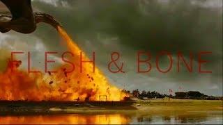 Game of Thrones || Flesh & Bone