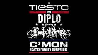 Tiesto vs Diplo ft Busta Rhymes - C'Mon (Catch 'Em By Surprise)  HQ