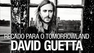 Recado Tomorrowland - David Guetta