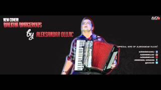 Aleksandar Olujić - Balkan Dangerous (COVER 2014)