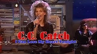 C.C. Catch - I Can Lose My Heart Tonight