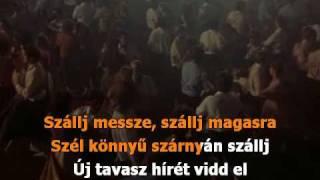 MAGYAR KARAOKE - István a király  - Szállj fel szabad madár