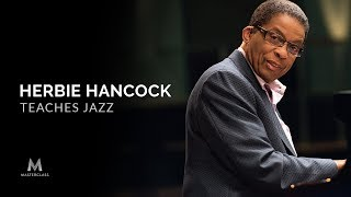 Herbie Hancock Teaches Jazz | Official Trailer