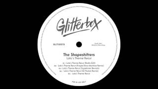 The Shapeshifters 'Lola's Theme Recut' (Radio Edit)