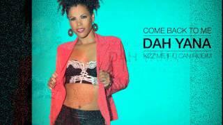 DAH YANA -  COME BACK TO ME ((( NOVEMBRE 2015 )))