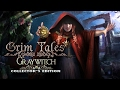 Video for Grim Tales: Graywitch Collector's Edition