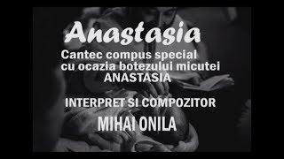 Mihai Onila - Anastasia