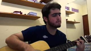 Pois é - Los Hermanos [Gustavo cover]