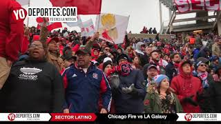 Sector Latino Chicago Fire vs. LA Galaxy Toyota Park