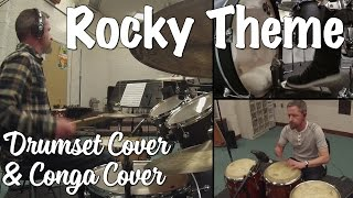 Theme From Rocky - Drumset & Conga Cover (Gonna Fly Now by Bill Conti)