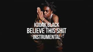 Kodak Black - Believe This Shit Instrumental (Remake)