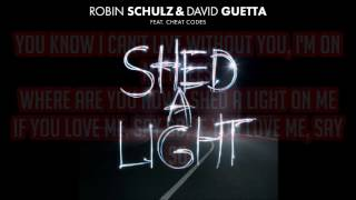 Robin Schulz & David Guetta feat. Cheat Codes - 'Shed A Light' Lyrics