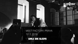 While She Sleeps obrátili Meet Factory vzhůru nohama ( KLUBOVNA REPORT)